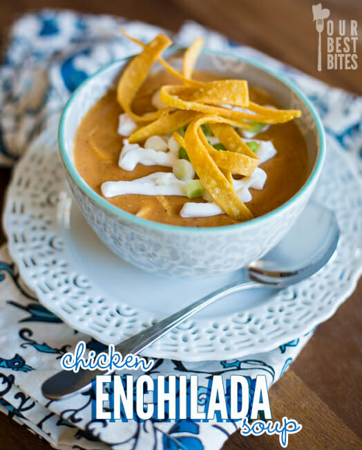 Chicken Enchilada Soup from Our Best Bites