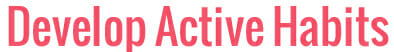 Active Habits