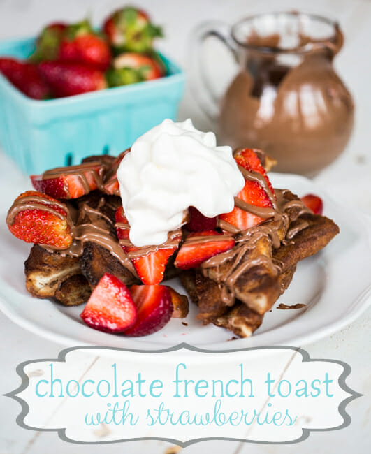 Chocolate Strawberry French Toast with Strawberries from Our Best Bites. Baking it in the oven keeps it from getting soggy !